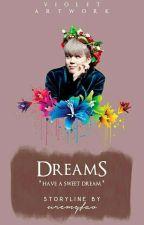 Dreams ☞❁ pjm by jinniefav