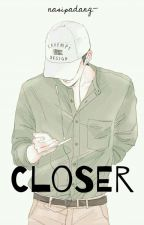 Closer +osh by nasipadang-