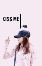 Kiss Me!•Pjm.Ksg by ssealazard