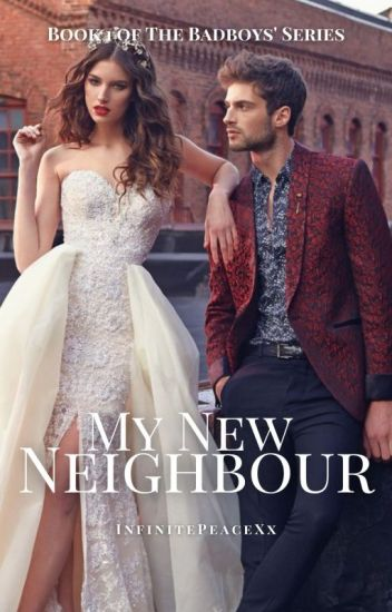 My New Neighbour || Wattys2017