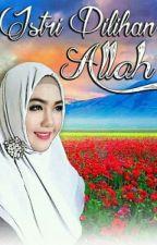 Istri Pilihan Allah by Deaay01
