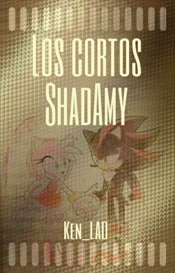 ¡Los cortos ShadAmy!