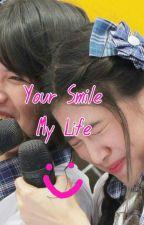 Your Smile My Life by HidayHidayat