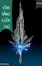 Vĩnh Hằng Kiếm Chủ full by hacthan0291