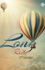 Long Ride Home [SUDAH TERBIT] by anavetj