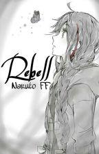 Rebell {Akatsuki/Sasuke FF} by MinamiX3
