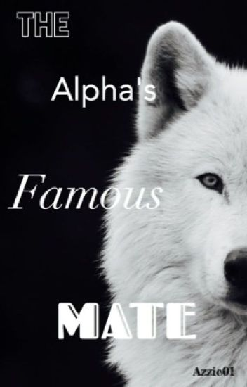 The Alpha's Famous Mate