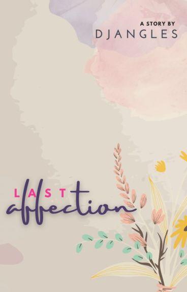 Last Affection [END]