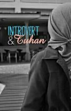 Introvert & Tuhan by aunizainal
