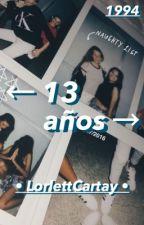 Tener 13 años by Ziara_Lover02