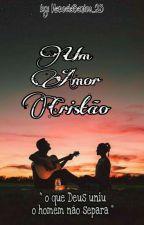 """""""Um Amor Cristão"""" by isabelly_santos25"""