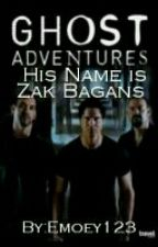 His Name Is Zak Bagans  by CalledKanzass