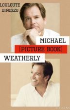 Michael Weatherly [Picture Book] by LoulouteDiNozzo