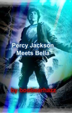 Percy Jackson meets Bella ( Percy Jackson and Twilight crossover) by boobearhazz