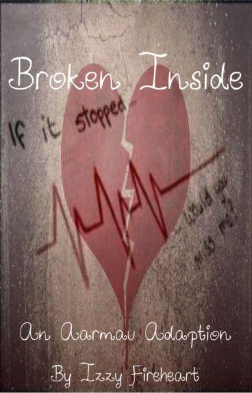 Aarmau~Broken Inside