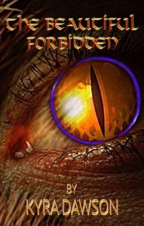 The Beautiful Forbidden by Kyra_Dawson