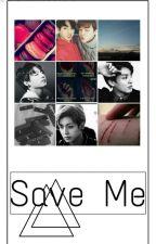 Save Me by SraKookieBiscoita