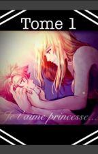 Je t'aime princesse... by inconnue97277