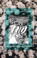 ON and ON » aph by Divaileth