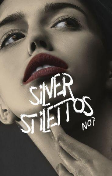 Silver Stilletos