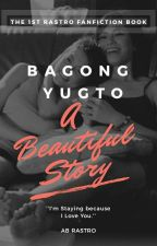 A Beautiful Story ''Bagong Yugto'' (GxG) - ''Complete'' by RastroForeverDeRamos