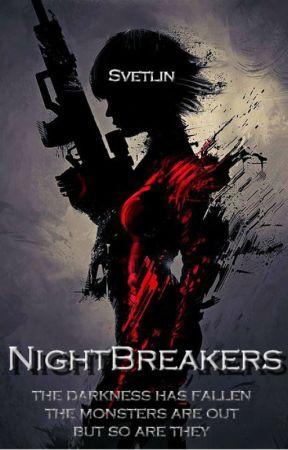 NightBreakers by SvetlinLothrak
