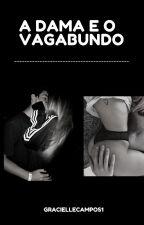 A Dama e o Vagabundo by GracielleCampos1