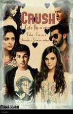 Crush by roshanshani11
