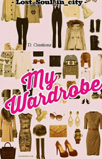 My Wardrobe (✔)