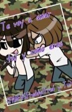 Te voy a amar tal y como eres(FNAFHS,Freddy/Fred y Tu) by -Arigato_BonBon-