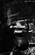 a million men              『 joshler』 by -ST0MACHACHES
