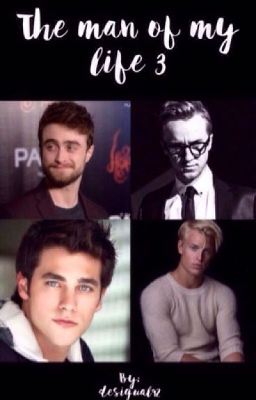 Drarry ~ The man of my life 3