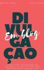 Divulgação de Histórias em Blogs by beeapradoo