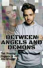 Between Angels And Demons by LaisPayne1D