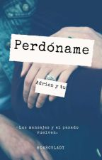 Perdóname(Adrien Y Tu) by DarckLady