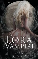 L'ora dei vampiri |Prossimamente| by Leda02