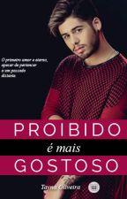 Proibido É Mais Gostoso - Zé Felipe by Tayna_Oliveira052