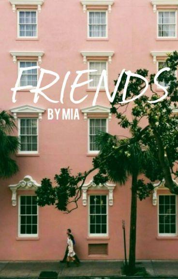 Friends // fivesos