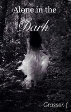 Alone in the Dark by D4rkFlowers