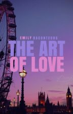 The Art of Love by EmilyRaconteurs