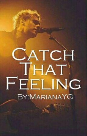 Catch That Feeling (Español)    Michael Clifford by MarianaYG
