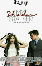 My Shadow Stalker by itz_mye