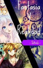 Fantasía Y Realidad by Sh4r1ck