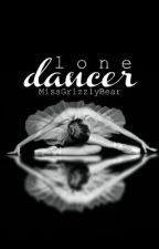 Lone Dancer - Mistwater Chronicles #3 by MissGrizzlyBear