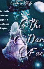 Battle of the Dark Fey by WriterGirl004
