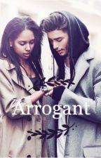 Arrogant [Terminée] by Madkidness