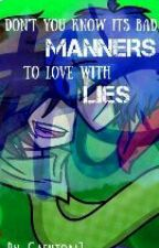 Don't you know its bad manners to love with lies { a vylante fan fiction } by cashton7
