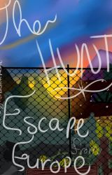The Hunt: Escape from Europe (1) by thatalienpersona