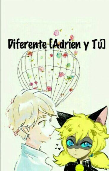 Diferente [Adrien y Tu]