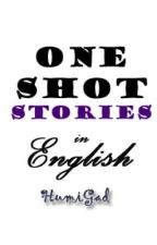 English One Shot Stories by HumiGad